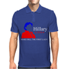 Hilary 2016 Make Bill The First Lady Mens Polo
