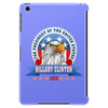 Hillary Clinton for president 2016 Eagle Head 3 Tablet