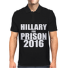 Hillary For Prison 2016 Mens Polo