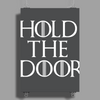 Hold the door - Hodor Poster Print (Portrait)