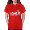 HOME IS WHERE THE WIFI FUNNY Womens Polo
