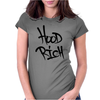 Hood Rich Typography Womens Fitted T-Shirt