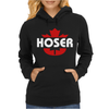 Hoser Canadian Bob and Doug Womens Hoodie