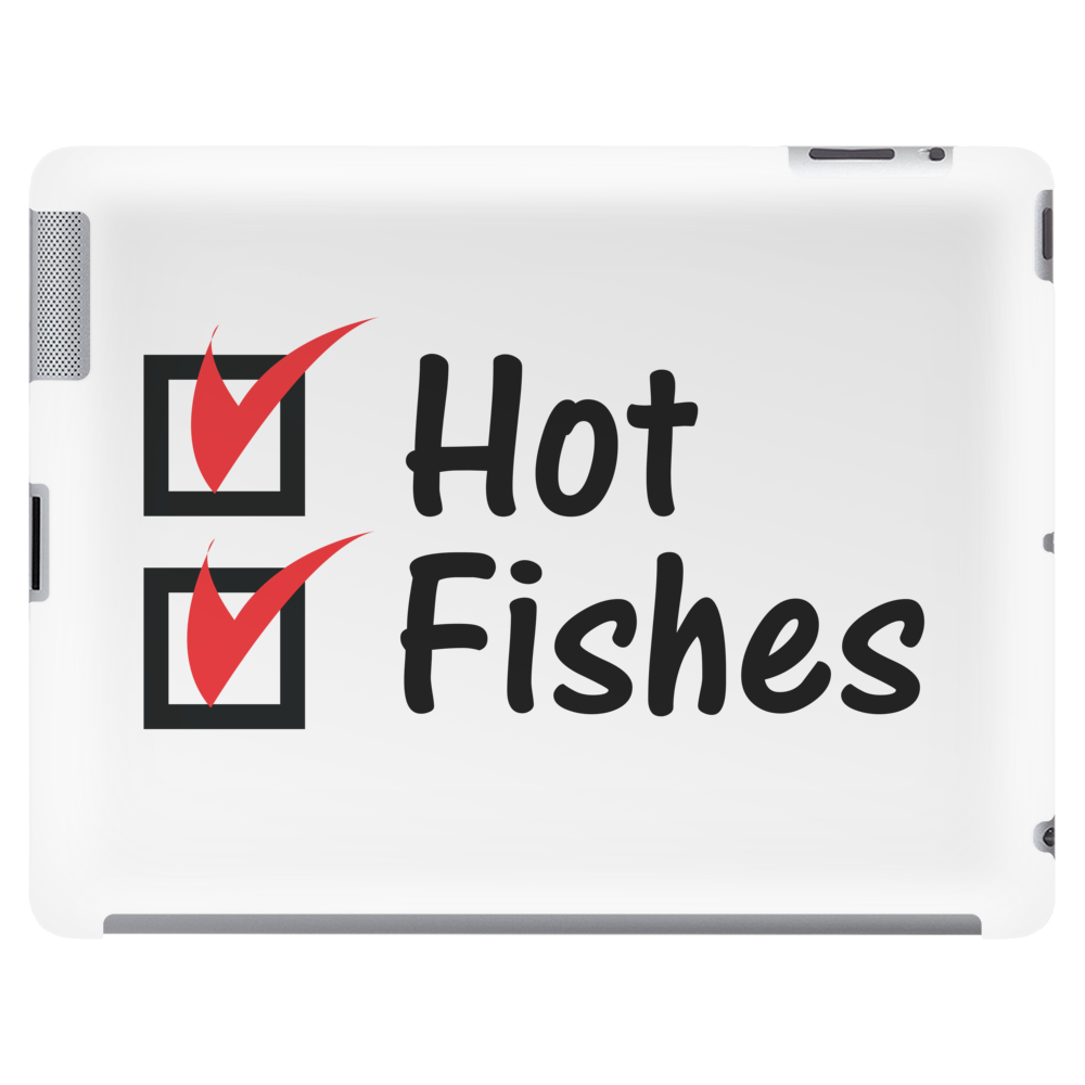Hot and fishes Tablet