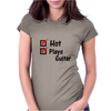 Hot and plays guitar Womens Fitted T-Shirt