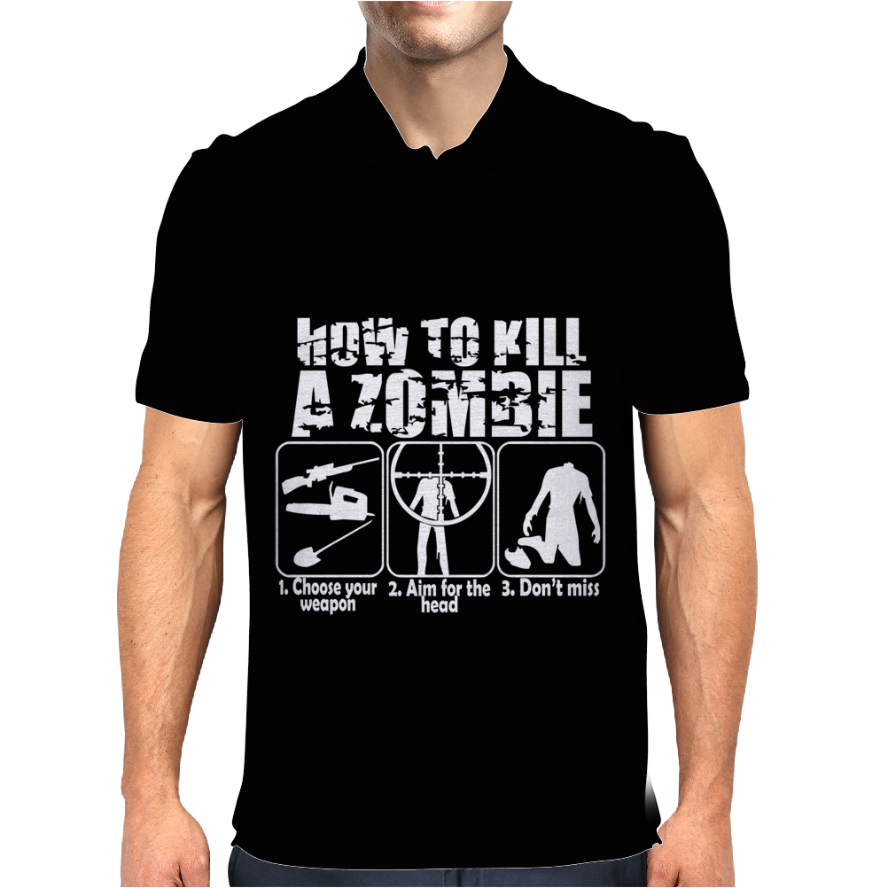 How To Kill A Zombie Funny Zombie Apocalypse Undead t dead shoot Mens Polo