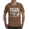 How To Kill A Zombie Funny Zombie Apocalypse Undead t dead shoot Mens T-Shirt