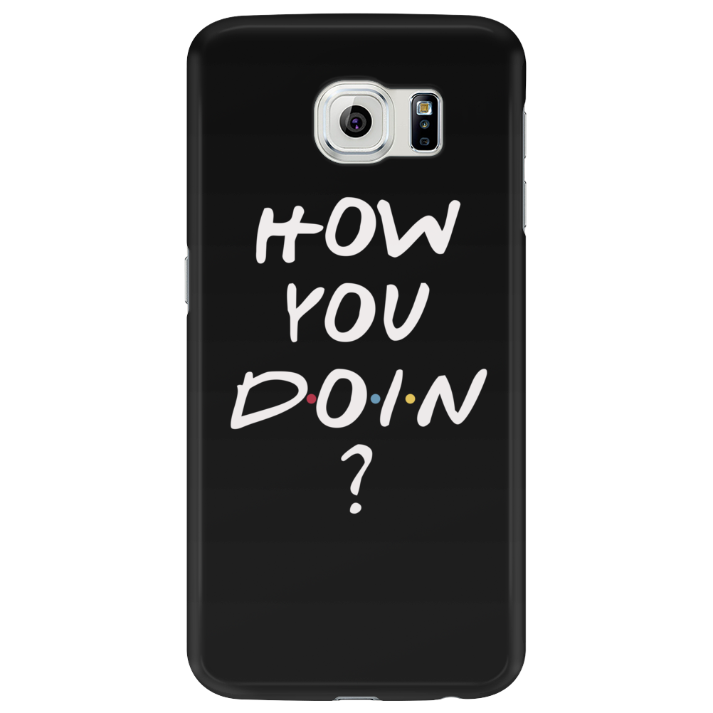 How you doin? Joey from Friends Phone Case