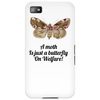 HUMOUR FUNNY A MOTH IS JUST A BUTTERFLY ON WELFARE Phone Case