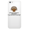 humour funny joke IF TURKEY WAS ATTACKED FROM BEHIND DO YOU THINK GREECE WOULD HELP Phone Case