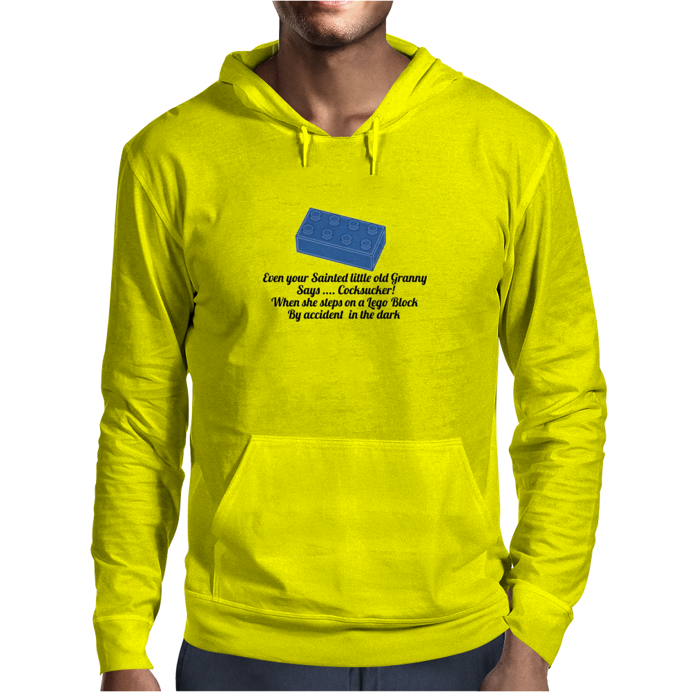 HUMOUR FUNNY SATIRE EVEN YOUR SAINTED OLD GRANNY SAYS ,,COCKSUCKER! WHEN SHE STEPS ON A LEGO BLOCK Mens Hoodie