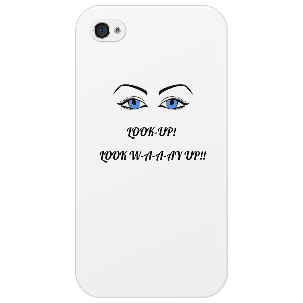 humour ladies funny Look up Look waaaay up Phone Case