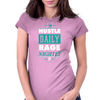 Hustle Daily Rage Nightly Womens Fitted T-Shirt