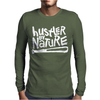 Hustler By Nature Naughty Hip-Hop Mens Long Sleeve T-Shirt