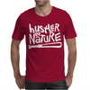 Hustler By Nature Naughty Hip-Hop Mens T-Shirt