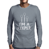 I Am A Keeper Mens Long Sleeve T-Shirt
