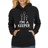 I Am A Keeper Womens Hoodie