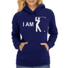 I Am Golf Womens Hoodie