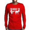 I am here to dunky Mens Long Sleeve T-Shirt