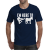 I am here to dunky Mens T-Shirt