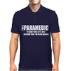 I AM I Paramedic To Save Time Lets Just Mens Polo