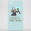 I am not a Conjuror of Cheap Tricks! Phone Case