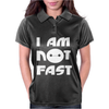 I Am Not Fast Womens Polo