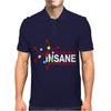 I Am Not Insane Inspired By The Big Bang Theory, Ideal Birthday Mens Polo
