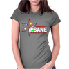 I Am Not Insane Inspired By The Big Bang Theory, Ideal Birthday Womens Fitted T-Shirt