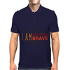 I Am Selfish, I Am Brave Mens Polo