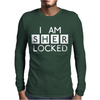 I am Sher Locked Mens Long Sleeve T-Shirt