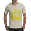 I AM THE HYPE Mens T-Shirt