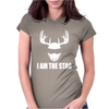 I Am The Stag Womens Fitted T-Shirt