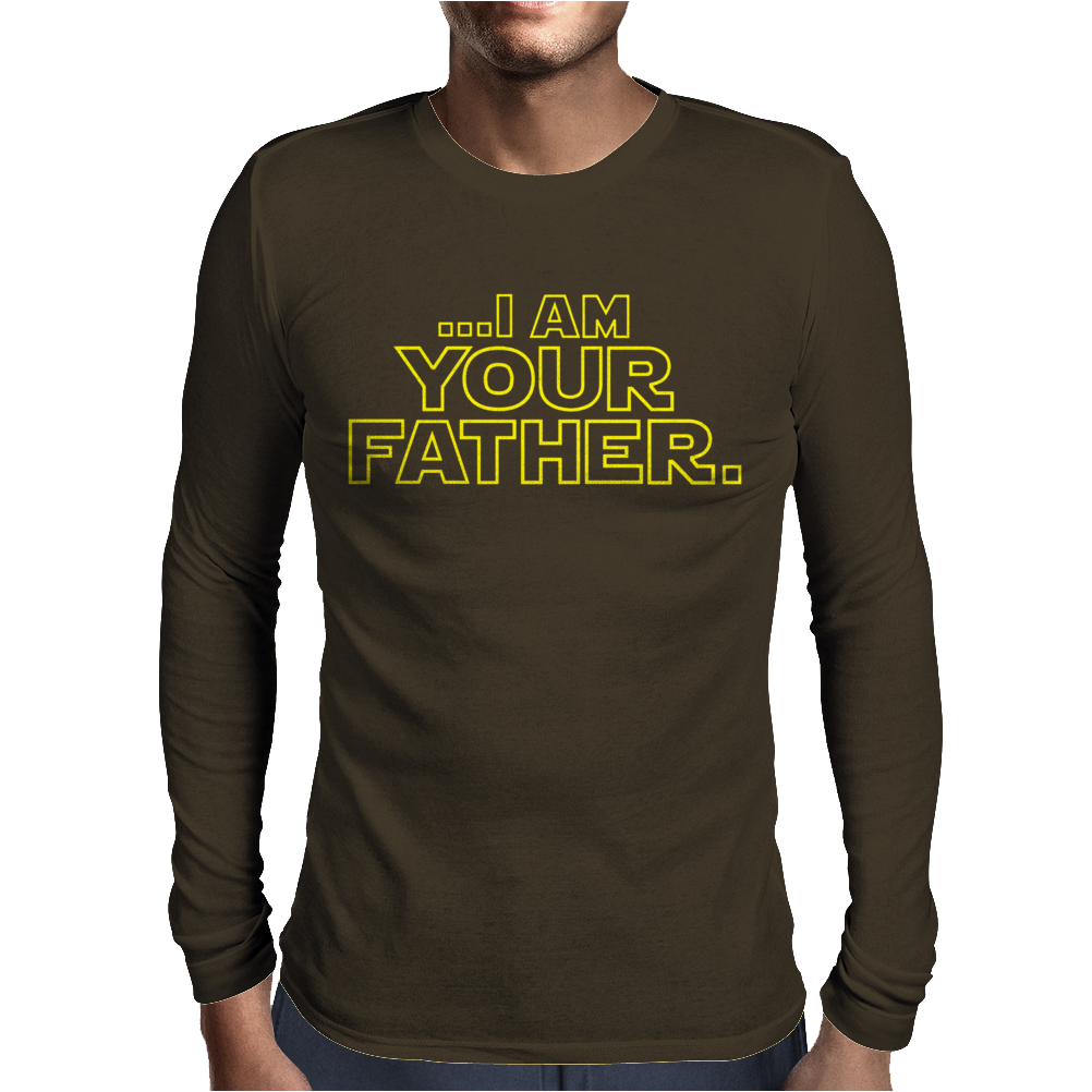 I Am Your Father Mens Long Sleeve T-Shirt