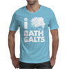 I Bath Salts Mens T-Shirt