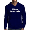 I Beat Anorexia, Funny Mens Hoodie