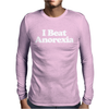 I Beat Anorexia, Funny Mens Long Sleeve T-Shirt