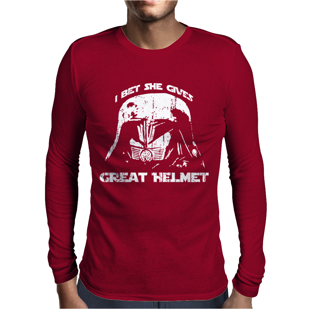 I Bet She Gives Great Helmet Mens Long Sleeve T-Shirt