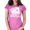 I Bought This With Your Money Womens Fitted T-Shirt