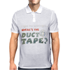 I Can Fix Anything Where Is The Duct Tape Mens Polo