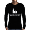I Can't Go To Church I'm Allergic to Nuts Mens Long Sleeve T-Shirt