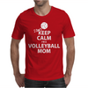 I Can't Keep Calm I'm a Volleyball Mom Mens T-Shirt