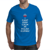 I Can't Keep Calm I'm Polish Kurwa Poland Mens T-Shirt