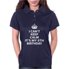 I Cant Keep Calm Its MY 5TH Birthday Womens Polo