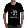I can't keep calm married Mens T-Shirt