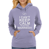I can't keep calm married Womens Hoodie