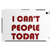 I CAN'T PEOPLE TODAY Tablet (horizontal)