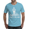 i cut a big one Mens T-Shirt