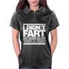 I Didn't Fart Mens Funny Womens Polo