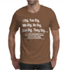 I Dig You Dig Very Deep Poem Mens T-Shirt